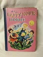 HAPPY HOUR STORIES 1946 WHITMAN ROWENA BENNETT & SALLY DE FREHN RARE HC BOOK