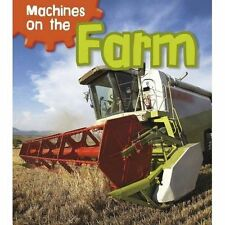 Machines on the Farm (Read and Learn: Machines at Work)-ExLibrary