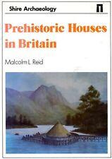 Prehistoric Houses in Britain.