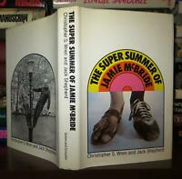 Wren, Christopher S THE SUPER SUMMER OF JAMIE MCBRIDE  1st Edition 1st Printing