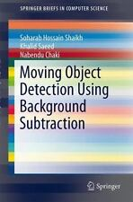 Moving Object Detection Using Background Subtraction by Khalid Saeed, Soharab...