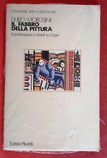 022 LIBRO IL FABBRO DELLA PITTURA DUILIO MOROSINI ED. RIUNITI NUOVO SIGILLATO