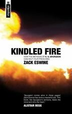 Kindled Fire : How the Methods of C. H. Spurgeon Can Help Your Preaching by...