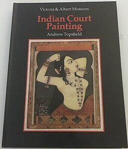 An Introduction to Indian Court Painting by Andrew Topsfield V & A 1984 First Ed