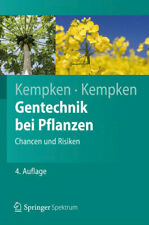 Gentechnik bei Pflanzen: Chancen und Risiken (Springer-Lehrbuch) - Kempken, Fran