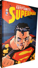 COMICS - URBAN COMICS - SUPERMAN : KRYPTONITE