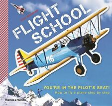 Flight School: How to Fly a Plane--Step by Step New Paperback Book Nicholas Barn