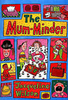 The Mum-minder by Jacqueline Wilson, Acceptable Used Book (Paperback) FREE & FAS