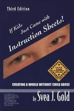 If Kids Just Came With Instruction Sheets: Creating a World Without Child Abuse