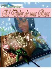 Vivencias el Dolor de una Rosa by Jorymet Lebron (2014, Paperback)