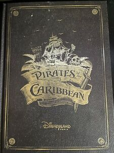 Disneyland Paris - Pirates of the Caribbean A Treasure of an Attraction Book