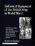Uniforms & Equipment of British Army in World War I  A Study in Period Photos