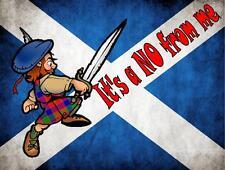 écossais vote Non Signe , Écosse amusant CUISINE DRAPEAU