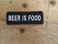 BEER IS FOOD biker patch motorcycle embroidered