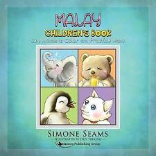 Malay Children's Book: Cute Animals to Color and Practice Malay by Seams, Simone