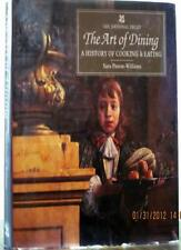 The Art of Dining: A History of Cooking and Eating,Sara Paston-Williams, Margar