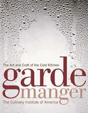 Garde Manger : The Art and Craft of the Cold Kitchen (2008, Hardcover)
