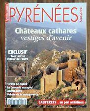 °  Pyrénées Magazine n°46 : Châteaux cathares - Sierra de Guara - Juillet 1996
