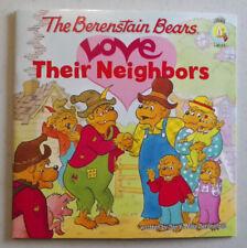 The Berenstain Bears Love Their Neighbors, Children's Christian Life Lesson Book