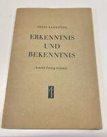 Heinz Kamnitzler Erkenntnis und Bekenntnis Arnold Zweig 70 Jahre 1958