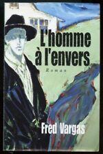 FRED VARGAS: L'HOMME à L'ENVERS. FRANCE LOISIRS. 1999.