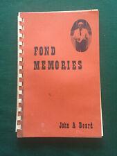 Fond Memories by John A. Beard 1972