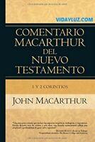 COMENTARIO MACARTHUR DEL NUEVO TESTAMENTO (1 Y 2 CORINTIOS) - John MacArthur