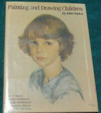 Painting and Drawing Children Hardback Book by John Norton Art Instruction Rare