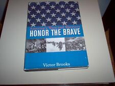 """America's Wars and Warriors-Honor The Brave"" hardback book by Victor Brooks"