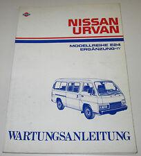 Werkstatthandbuch Ergänzung Nissan Urvan E24 / E 24 Stand Juni 1993!
