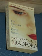 The Triumph of Katie Byrne by Barbara Taylor Bradford *FREE SHIPPING* 044023719X
