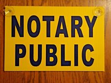 """NOTARY PUBLIC Coroplast SIGN with Suction Cups 8""""x12"""" Horizontal Blue on Yellow"""