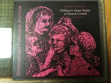 Children's Game Songs of French Canada Madame Jean-Louise Audet Folkways Smithso