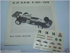 BRM F1 P 201 1974 BELTOISE 1/43 DECALS