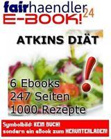 ATKINS DIÄT Top Ebook Sammlung 1000! Rezepte zum abnehmen Die aktuelle neue NEU