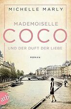 Mademoiselle Coco und der Duft der Liebe: Roman von... | Buch | Zustand sehr gut