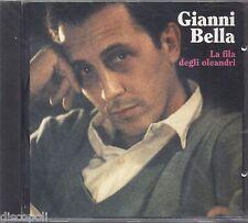 GIANNI  BELLA - La fila degli oleandri -  CD 1991 SIGILLATO SEALED