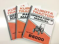 SERVICE MANUAL OPERATORS MANUAL PARTS MANUAL FOR KUBOTA B6000 TRACTOR MANUAL LOT