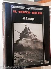 IL TERZO REICH AFRIKAKORPS Thomas H Flaherty Time Life Nazismo Storia Hitler di