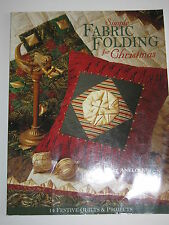 Quiting & Craft Pattern Book by Liz Aneloski SIMPLE FABRIC FOLDING FOR CHRISTMAS