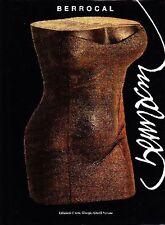 BERROCAL - Miguel Berrocal. ''Sculture e opere su carta''
