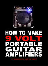 Small 9 Volt Portable Guitar Amplifier Wiring eBook Book on CD