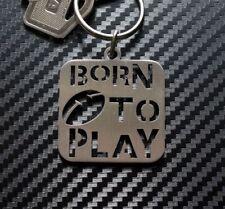 RUGBY Born To Play Keyring Keychain Key Fob