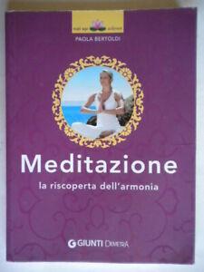 Meditazione riscoperta armoniabertoldiGiunti ashramsalute spirito mente corpo