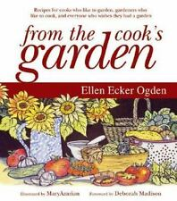 From the Cook's Garden : Recipes for Cooks Who Like to Garden,-ExLibrary