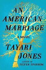 An American Marriage : A Novel by Tayari Jones (2018, Hardcover)