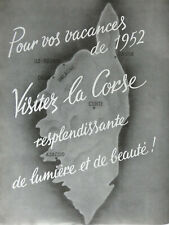 PUBLICITÉ DE PRESSE 1952 POUR VOS VACANCES VISITEZ LA CORSE LUMIÈRE ET BEAUTÉ