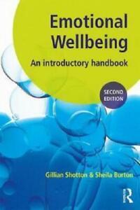 Emotional Wellbeing by Gillian Shotton, Sheila Burton, Adele Agar (illustrator)