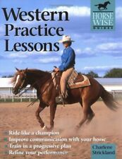 New listing Western Practice Lessons : Ride Like a Champion, Train in a Progr