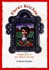 Floras Kitchen: Recipes from a New Mexico Family : LA Cocina De Flora : Recetas